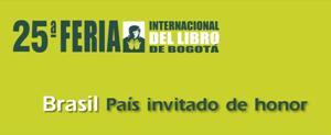 Brasil é o país homenageado na 25º Feira do Livro de Bogotá Brasil é o país homenageado na 25º Feira do Livro de Bogotá