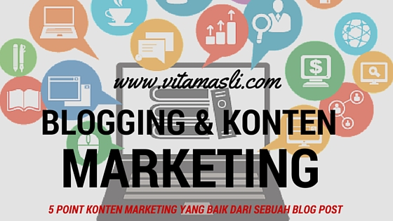 Blogging dan Konten Marketing