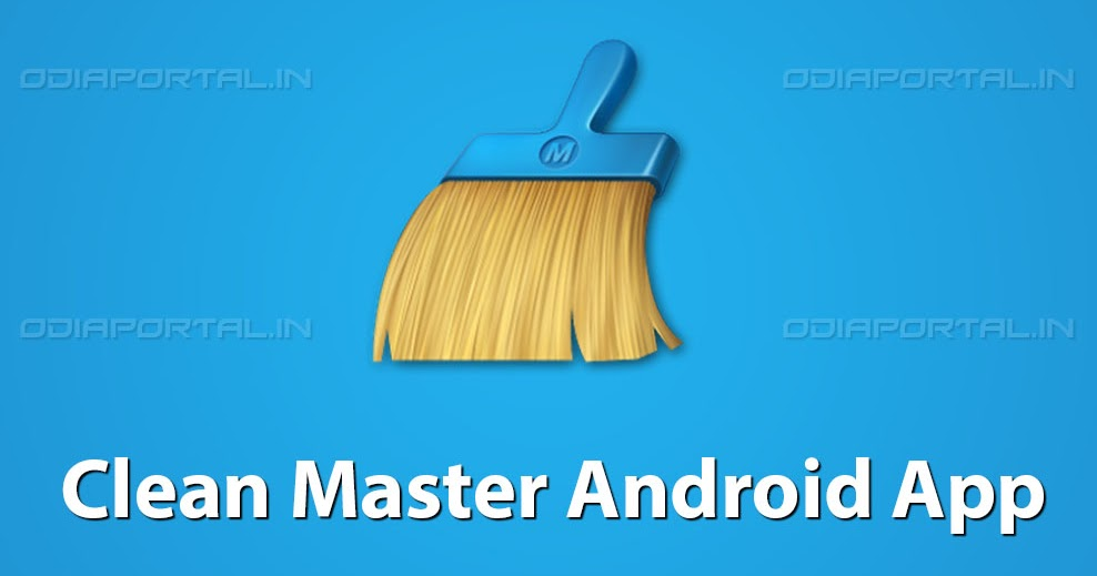 Download apk clean master boost applock for android free download 17mb www odiaportal in - Clean master optimizer apk ...