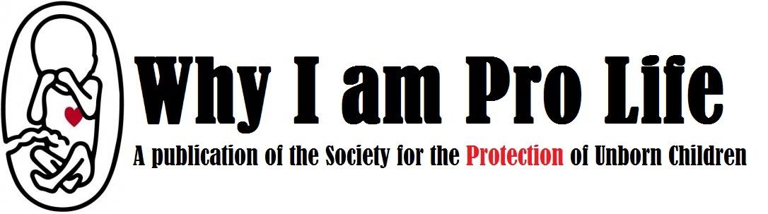 Why I am Pro Life