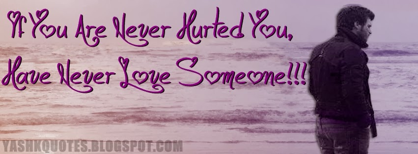 Never hurted fb cover ~ Yash Quotes