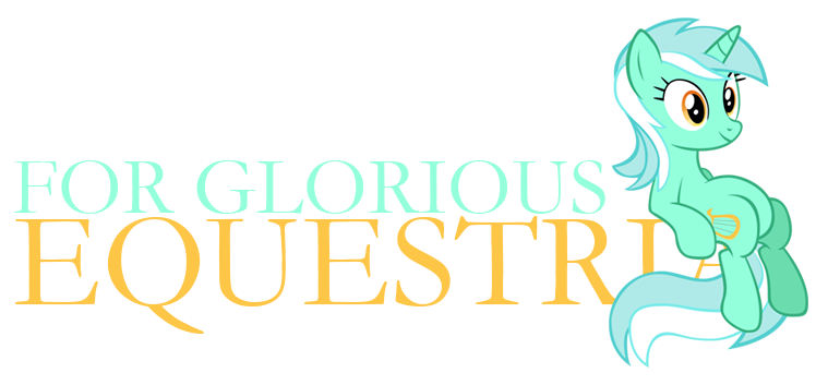 For Glorious Equestria