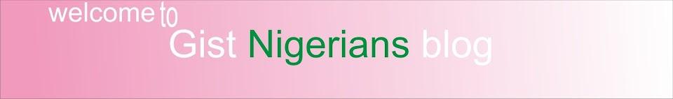 Gist Nigerians