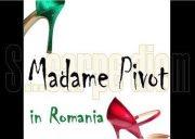 Madame Pivot in Romania