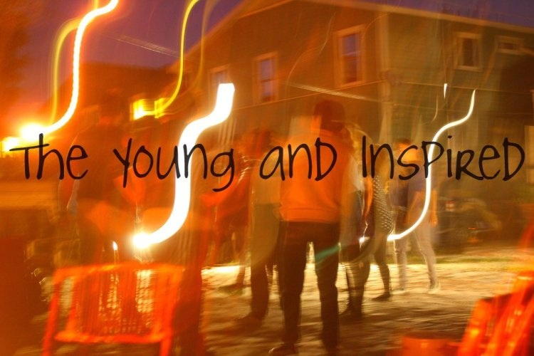 The Young and Inspired
