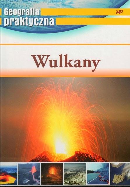 Geografia praktyczna - Wulkany.