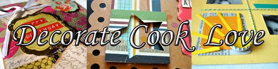 Decorate Cook Love
