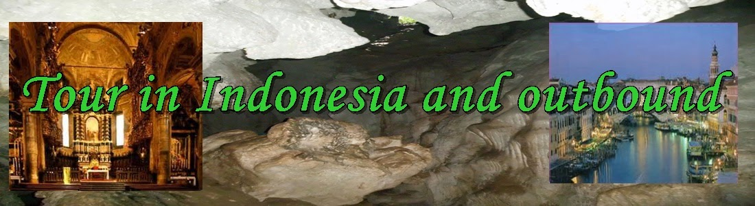 Tour Indonesia and Outbound