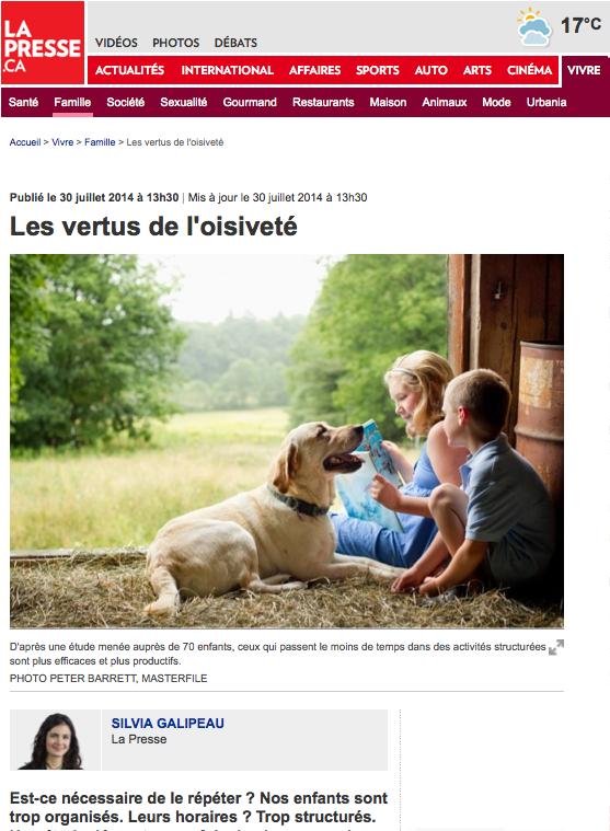 http://www.lapresse.ca/vivre/famille/201407/30/01-4787984-les-vertus-de-loisivete.php