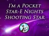 I'm a Pocket Star-E Nights Shooting Star