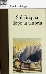 SUL GRAPPA DOPO LA VITTORIA (7a Ed.)