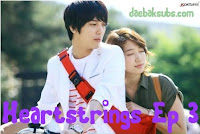Daebaksubs: [ENG] Heartstrings Ep 3 [FULL]