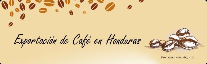 Exportacion de Cafe en Honduras