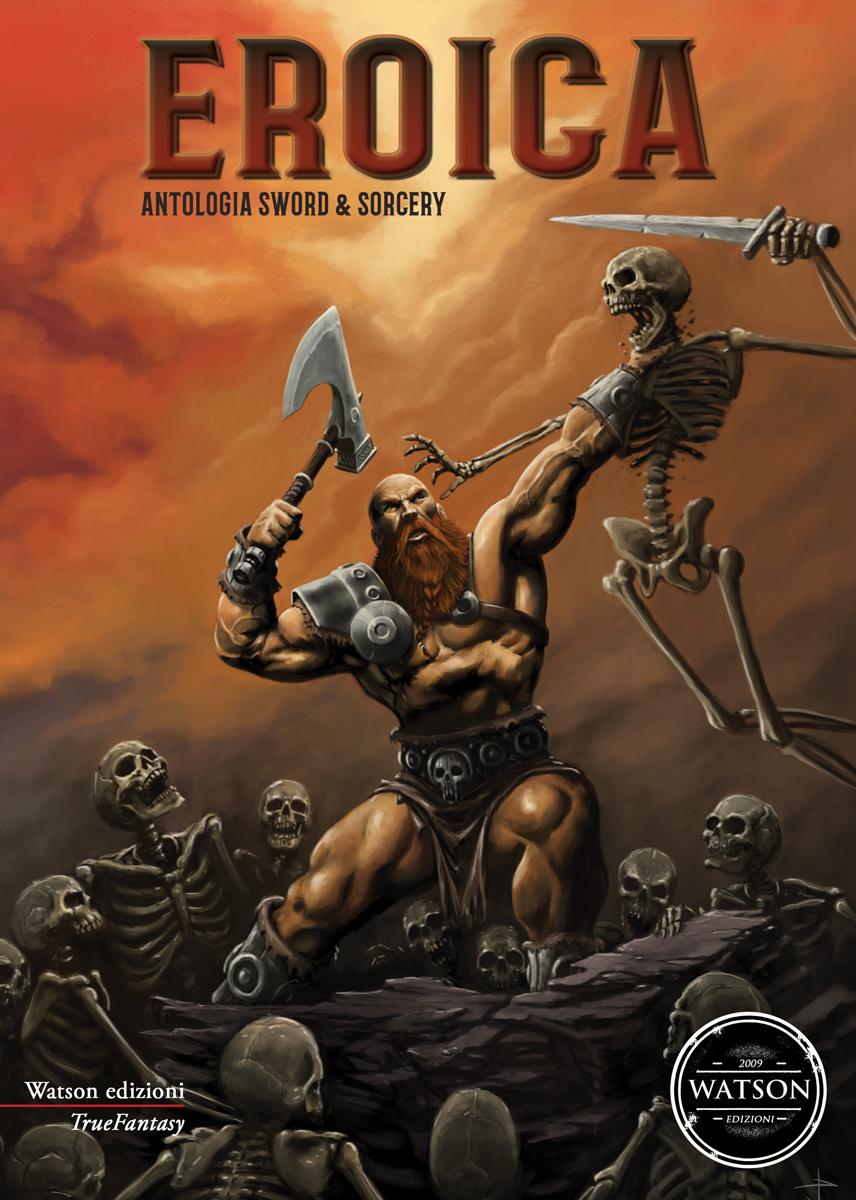 Eroica. Antologia sword&sorcery