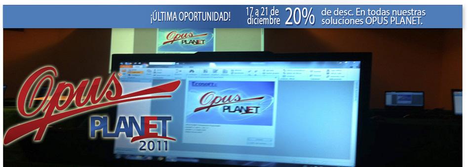 OPUS PLANET 20% DESCUENTO DICIEMBRE 2012