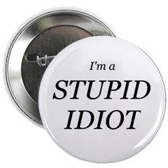 stupid_idiot.jpg