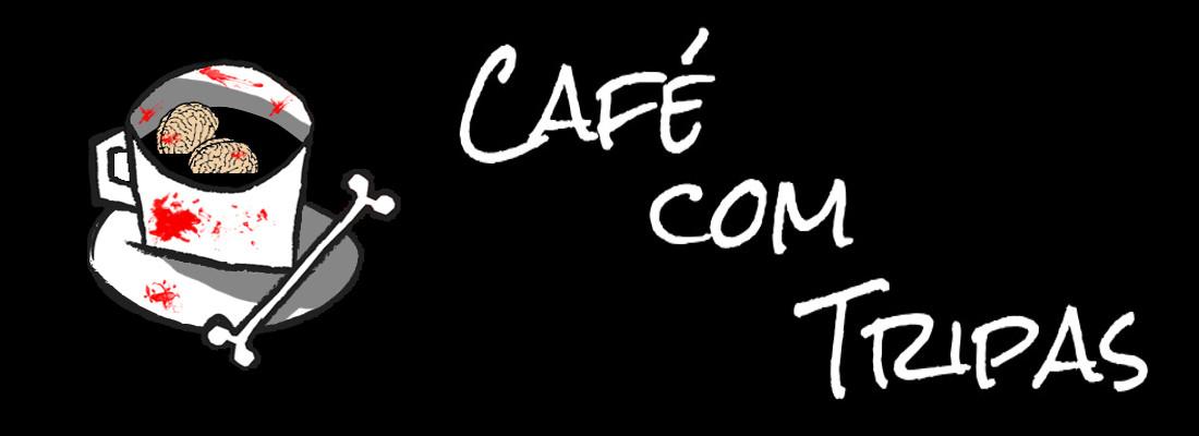 Café com Tripas