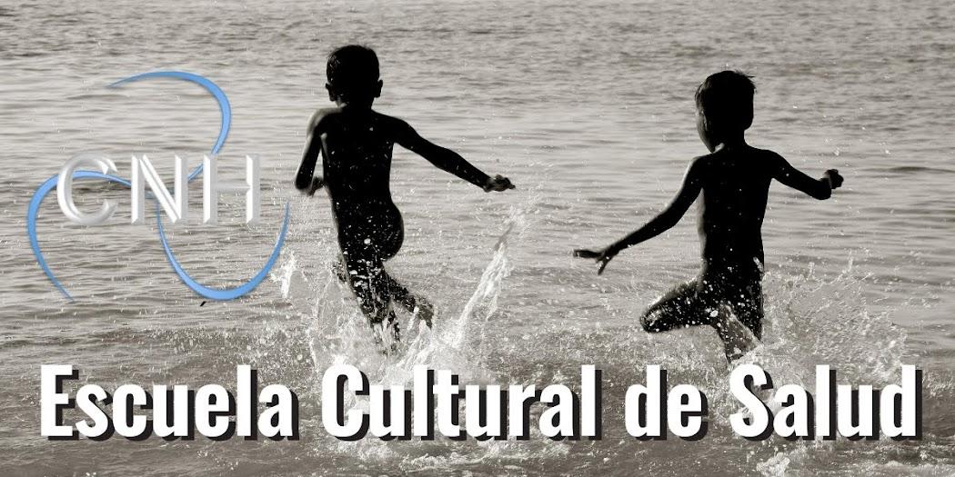 CNH Escuela Cultural de Salud
