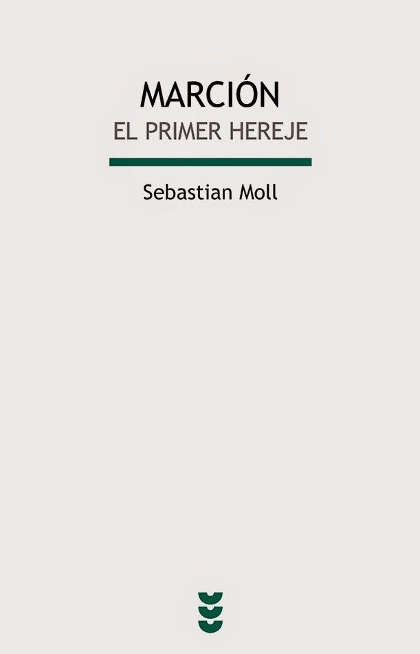 http://www.sigueme.es/libros/marcion.-el-primer-hereje.html