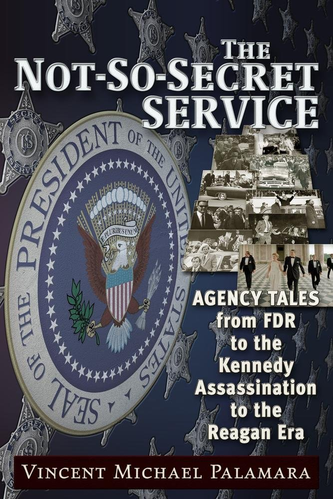 Secret Service during FDR, Truman, Ike, JFK, LBJ, Nixon, Ford, Carter and Reagan years!!