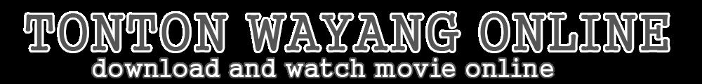 Tonton Wayang Online