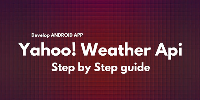 Android yahoo weather api tutorial