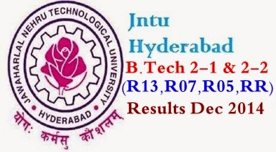 JNTUH 2-1(R13,R09,R07,R05) & 2-2 Regular/Supply Results Dec 2014 Released