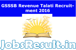 GSSSB Revenue Talati Recruitment 2016