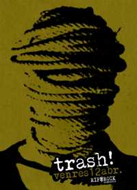 12 abr: Trash