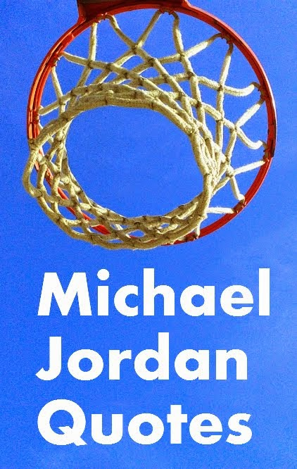 Michael Jordan Quotes