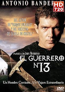 Ver pelicula El guerrero 13 (1999) gratis