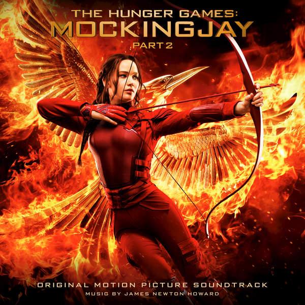 James Newton Howard - The Hunger Games: Mockingjay, Pt. 2 (Original Motion Picture Soundtrack) Cover