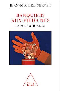 Jean-michel servet microfinance banquiers pieds nus néolibéralisme