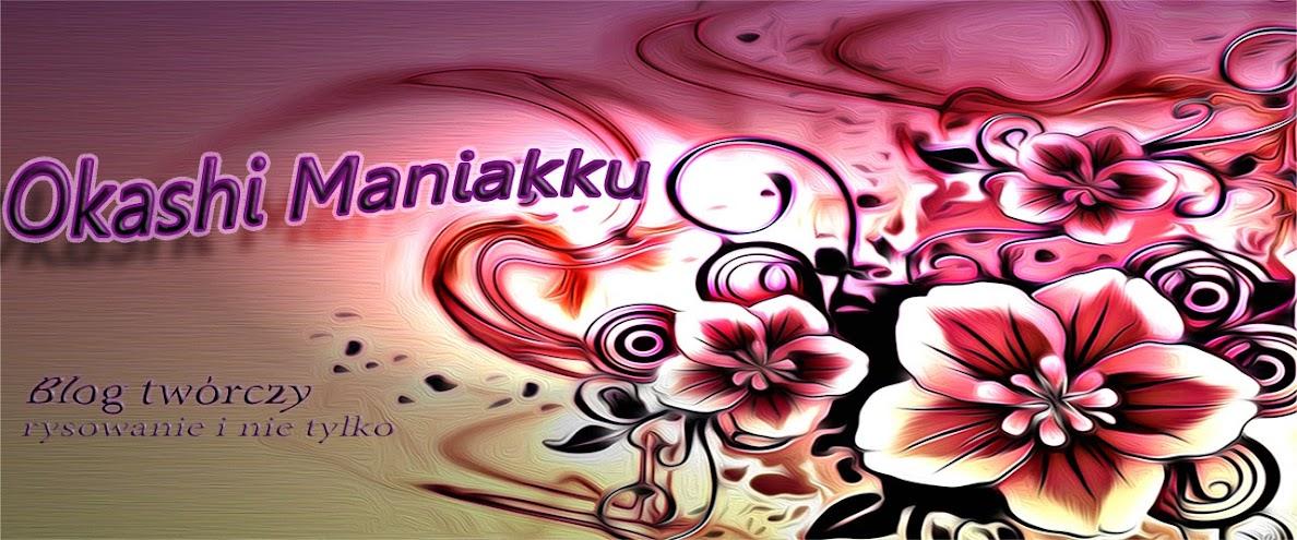 Okashi Maniakku