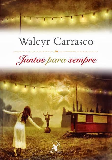 Juntos para sempre - LIVRO de Walcyr Carrasco