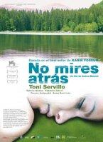 No mires atrás (2011), ver peliculas online gratis, ver cine online gratis, ver estrenos online gratis, estrenos 2011