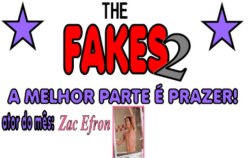 the fakes 2-o prazer é a melhor parte