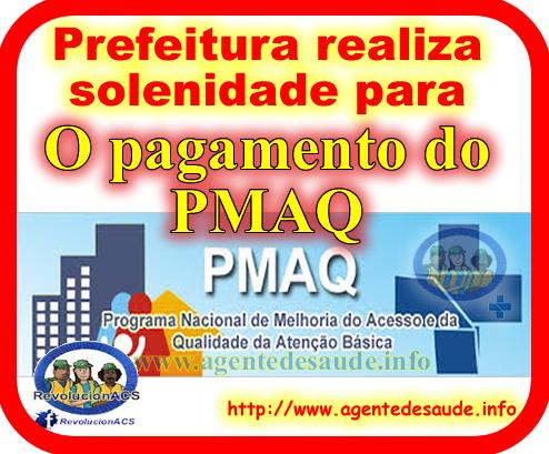 solenidade%2Bpagamento%2Bdo%2BPMAQ Prefeitura realiza solenidade para pagamento do PMAQ