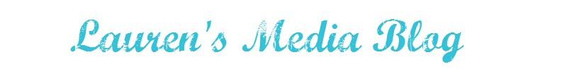 Lauren's Media Blog