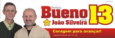 Bueno Prefeito - João Silveira Vice