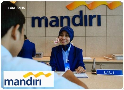 Loker Bank mandiri 2015, Info kerja Bank mandiri, Peluang karir BUMN
