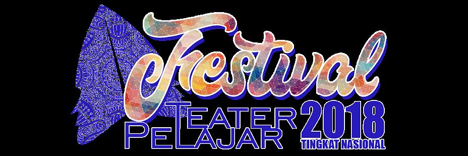 FESTIVAL TEATER PELAJAR 2018