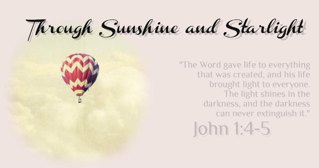 Through Sunshine and Starlight