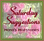 Monas Milestones