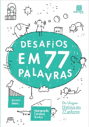 Desafios em 77 palavras - o livro!