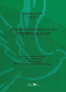 Diálogos em Educação e Espirutualidade