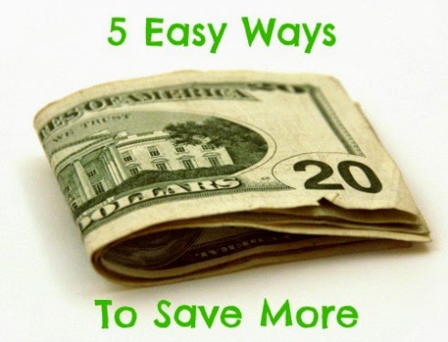 5 Ways to Easily Save Money