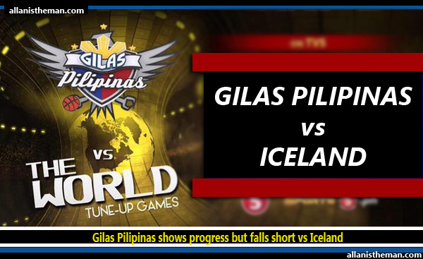 Gilas Pilipinas shows progress but falls short vs Iceland