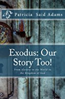 Exodus Our Story Too