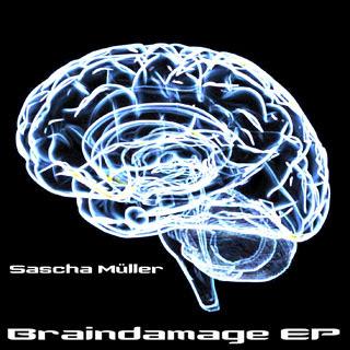 [sphi036] Sascha Müller - Braindamage EP